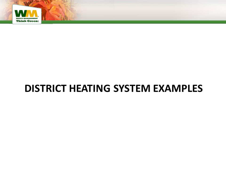 DISTRICT HEATING SYSTEM EXAMPLES