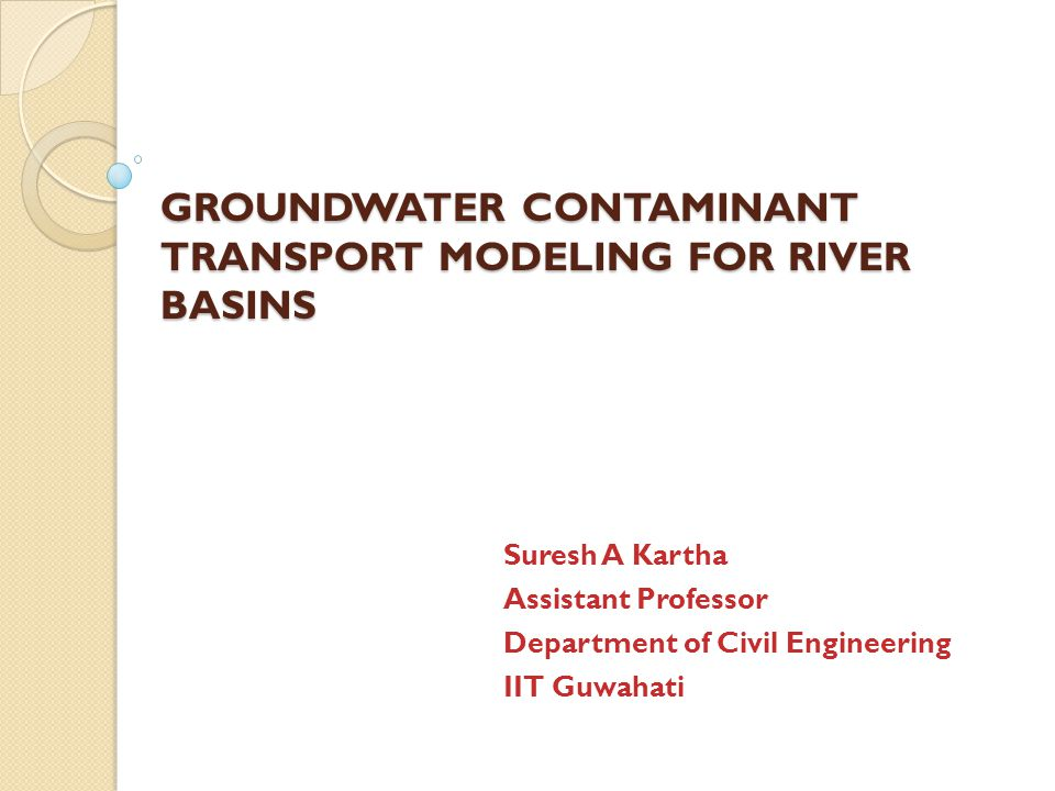 How will you apply such mathematical models for contaminant transport  For example, if there is a river and the banks consist of agricultural plots filled with harmful fertilisers.