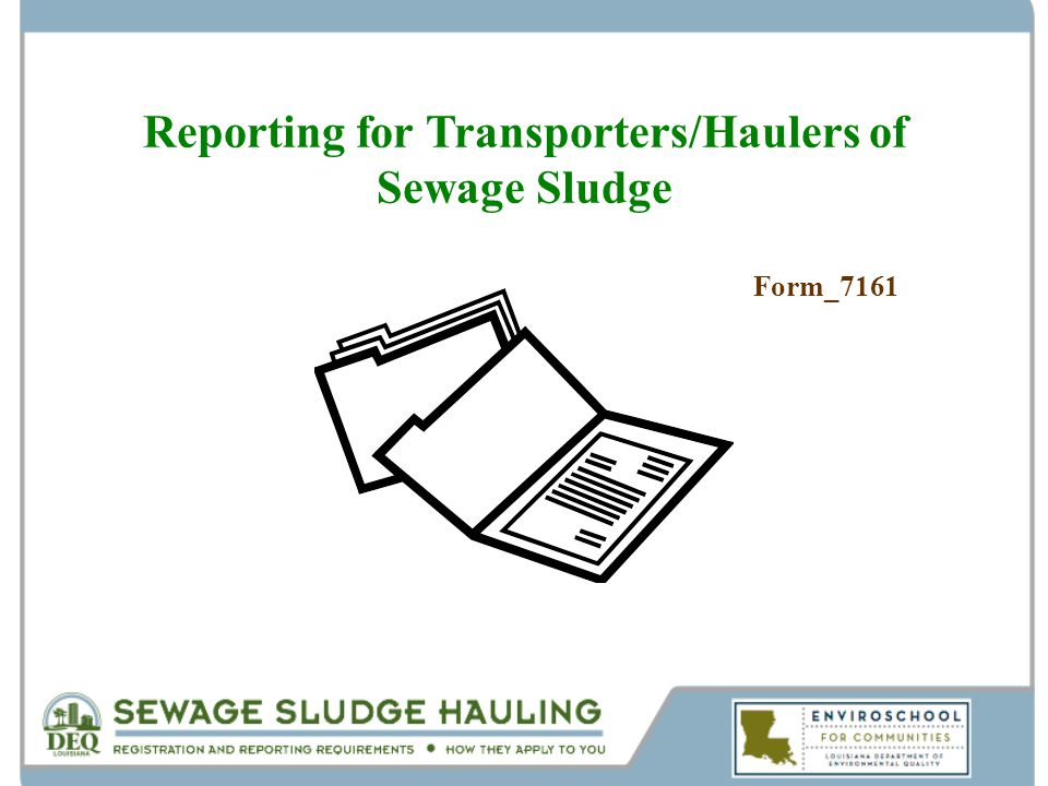 Reporting for Transporters/Haulers of Sewage Sludge Form_7161
