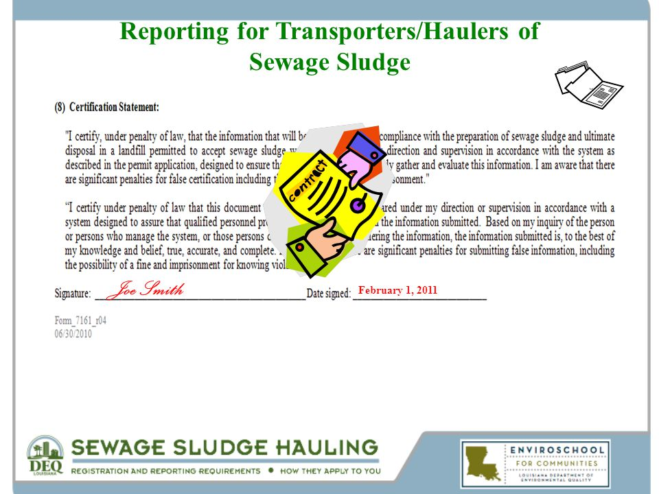 Reporting for Transporters/Haulers of Sewage Sludge Joe Smith February 1, 2011