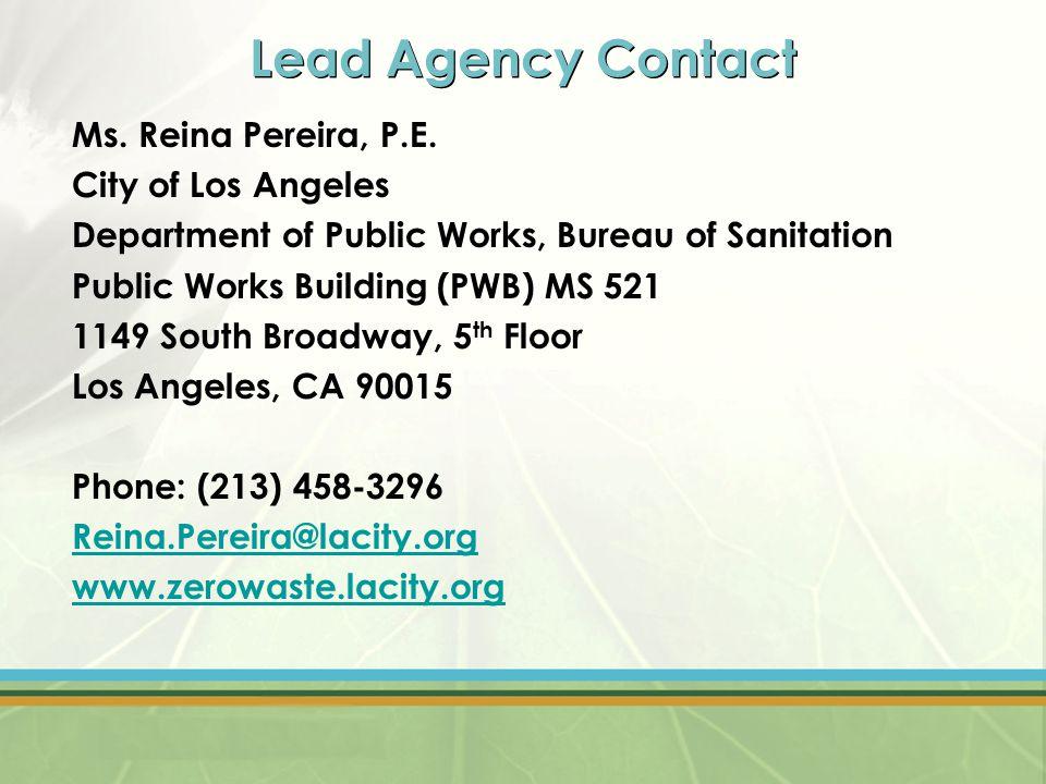 Lead Agency Contact Ms. Reina Pereira, P.E.