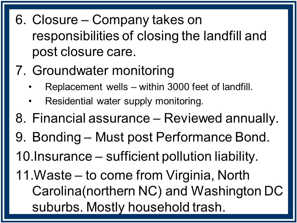 12.Recycling implemented County wide. 13.