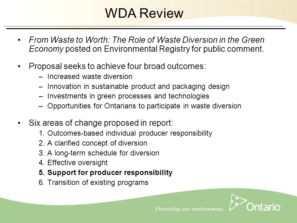 6 WDA Review From Waste to Worth: The Role of Waste Diversion in the Green Economy posted on Environmental Registry for public comment.