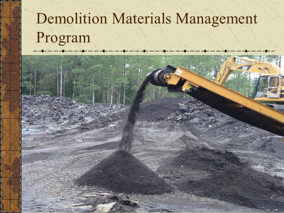 Demolition Materials Management Program