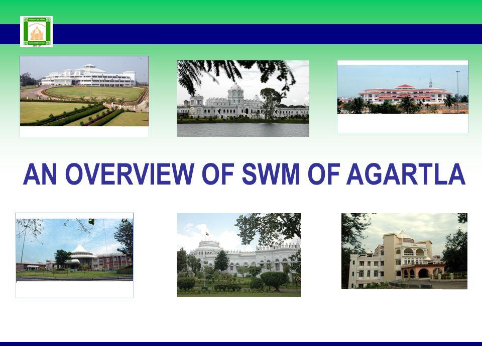 AN OVERVIEW OF SWM OF AGARTLA