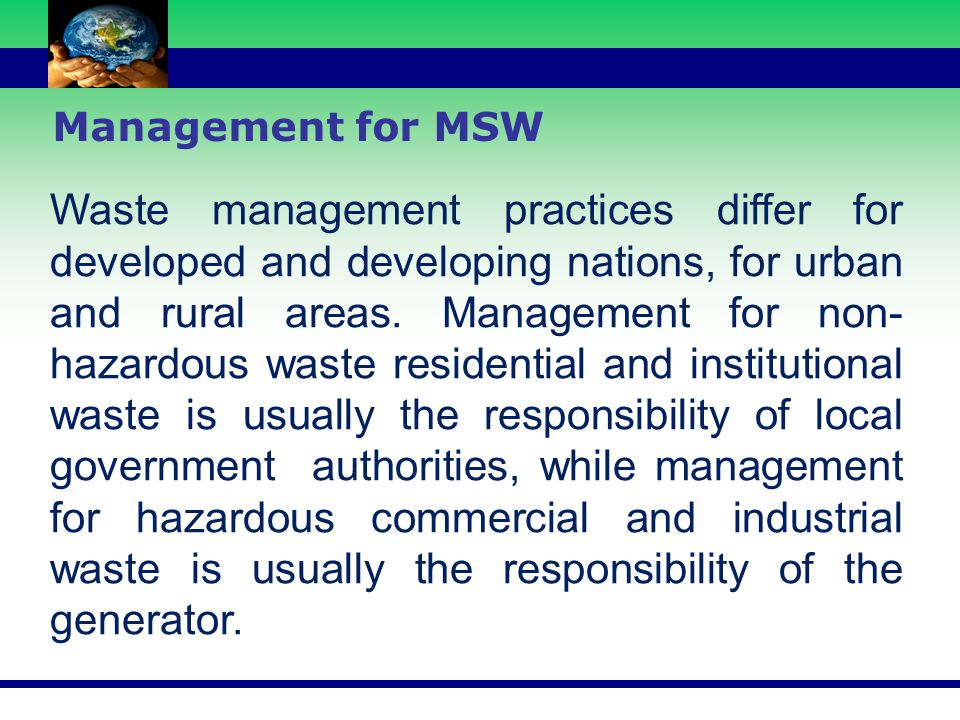 Open Dumping Compost (14%) 98 % 30% 7.0 Transfer Station (Compaction) Transfer Station (Compaction) Resource Recovery Transfer Station SANITARY LANDFILL NH 4 Ground Water 16.0 Recyclable Inorganic & Others Organic 56% MSW Management Scientific Dumping OPEN GROUND