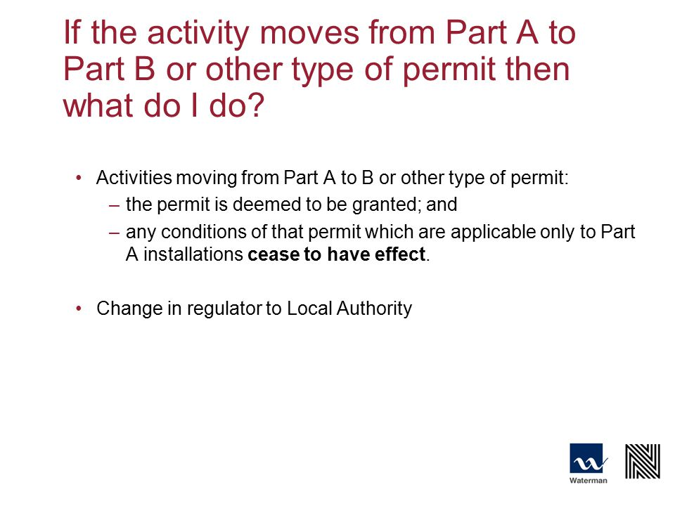 If the activity moves from Part A to Part B or other type of permit then what do I do.