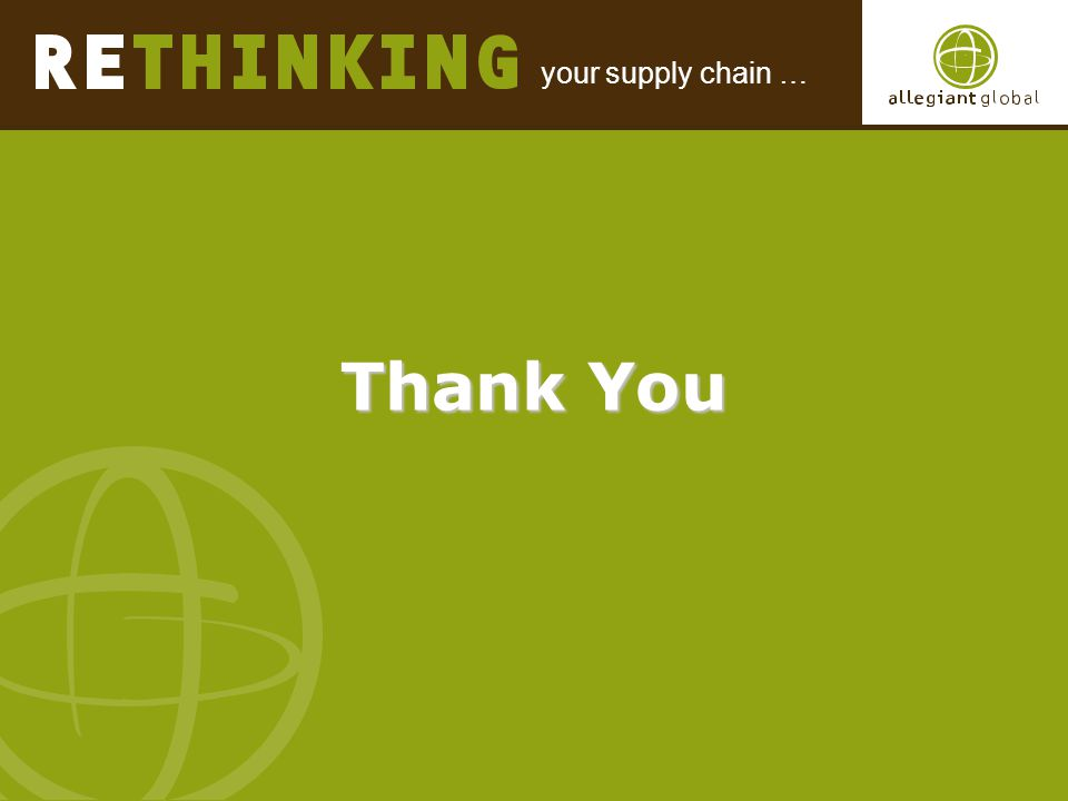 your supply chain … Thank You