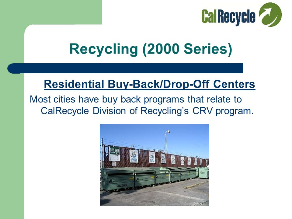 Recycling (2000 Series) Residential Curbside Programs Programs vary between Commingled, Source Separated, or Mixed Waste
