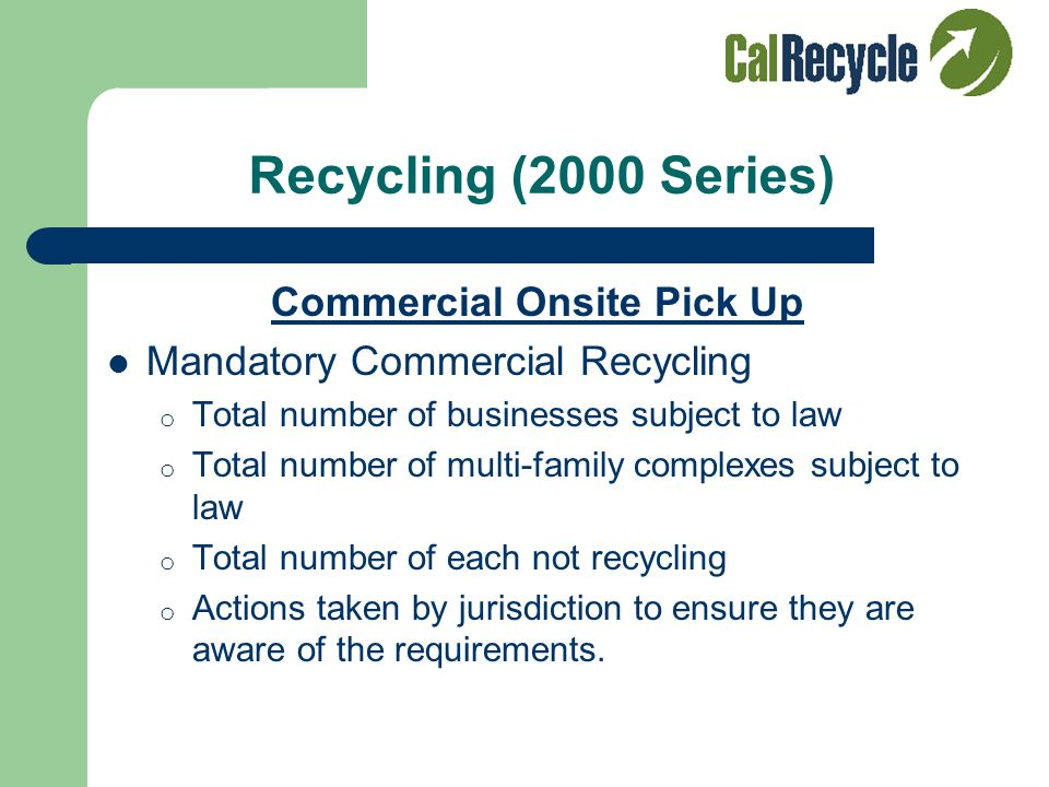 Recycling (2000 Series) Residential Buy-Back/Drop-Off Centers Most cities have buy back programs that relate to CalRecycle Division of Recycling's CRV
