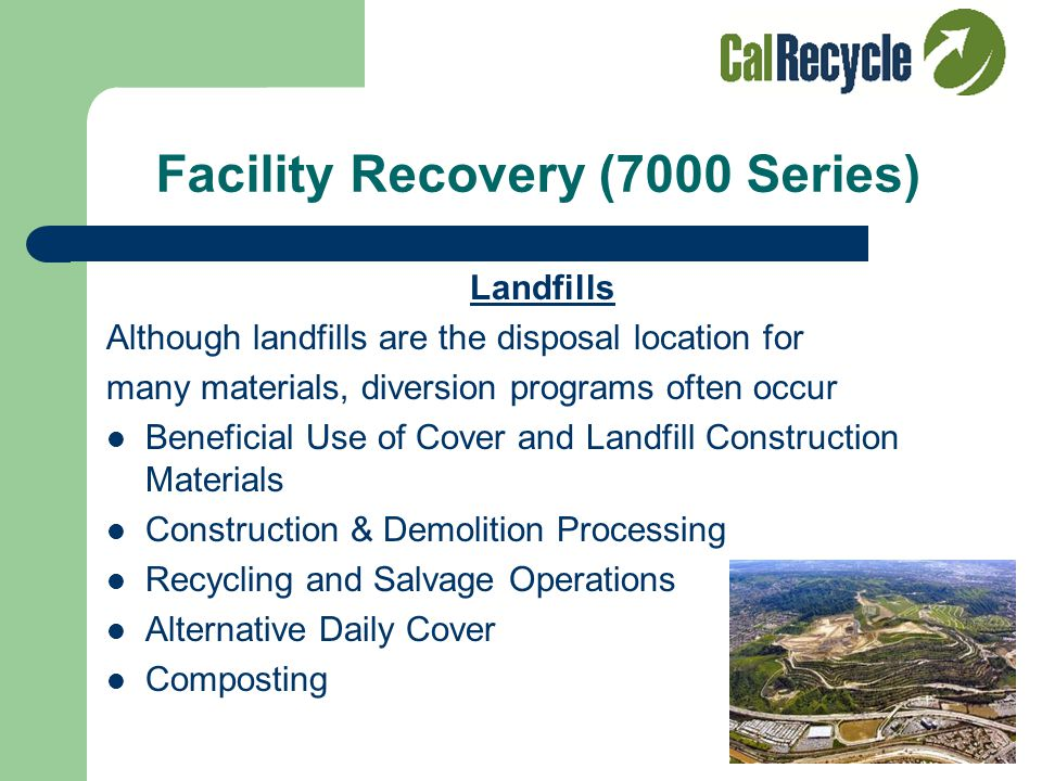 Facility Recovery (7000 Series) Material Recovery Facilities (MRF's) Manual MRF's Mechanized MRF's Dirty MRFs C&D MRFs