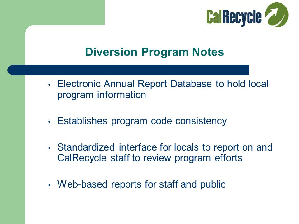 Reported Information Program descriptions Start dates and program status Changes in programs Targeted sectors (i.e. residential, commercial, Industria
