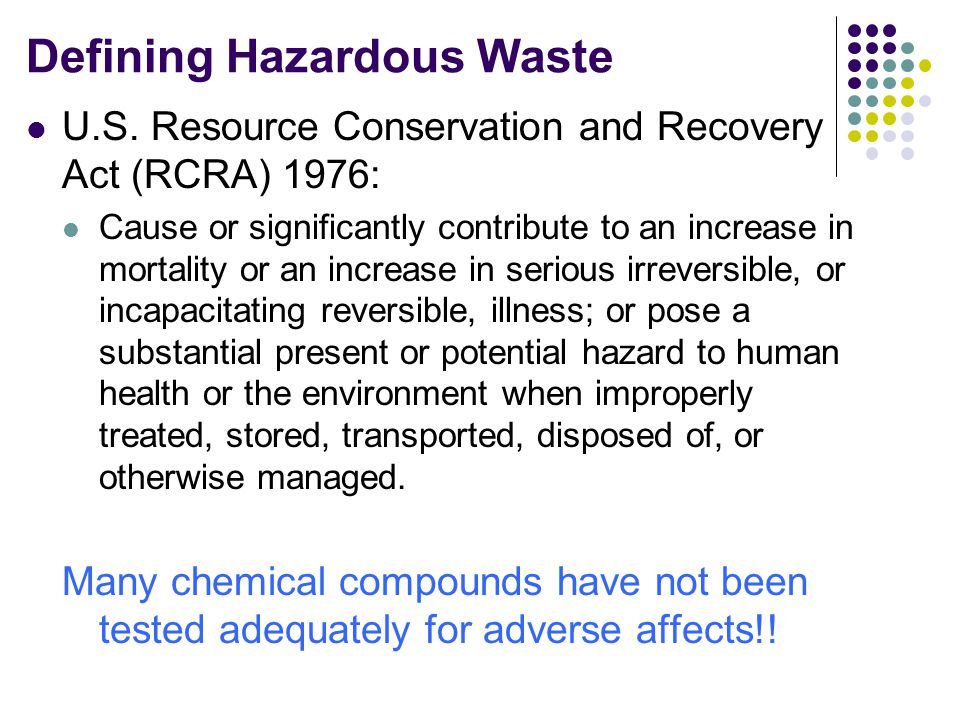 Defining Hazardous Waste U.S.