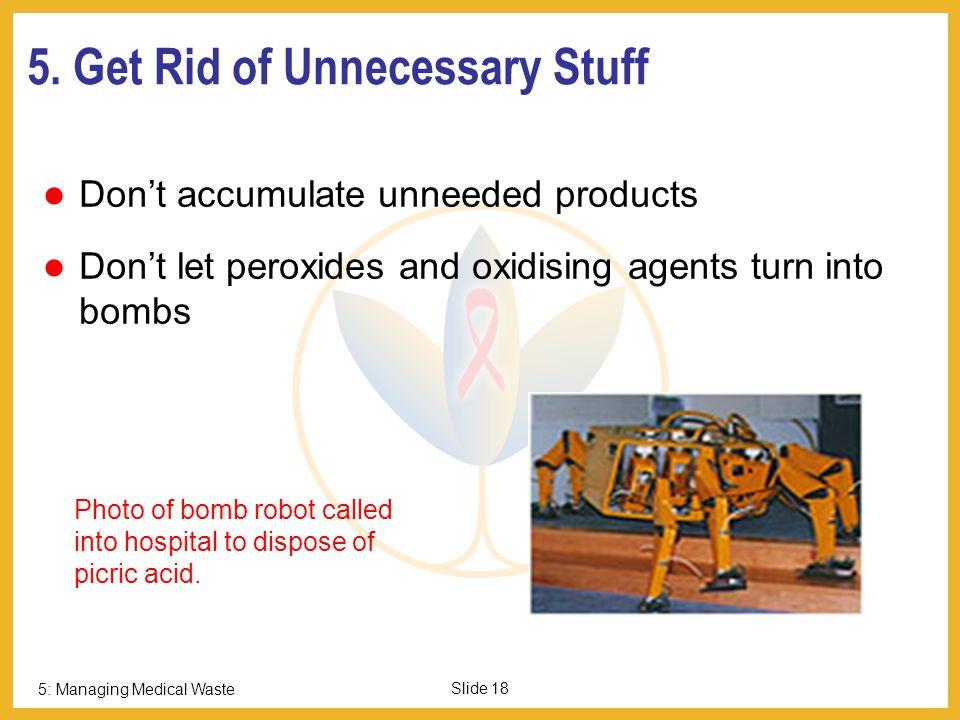 5: Managing Medical Waste Slide 17 4.