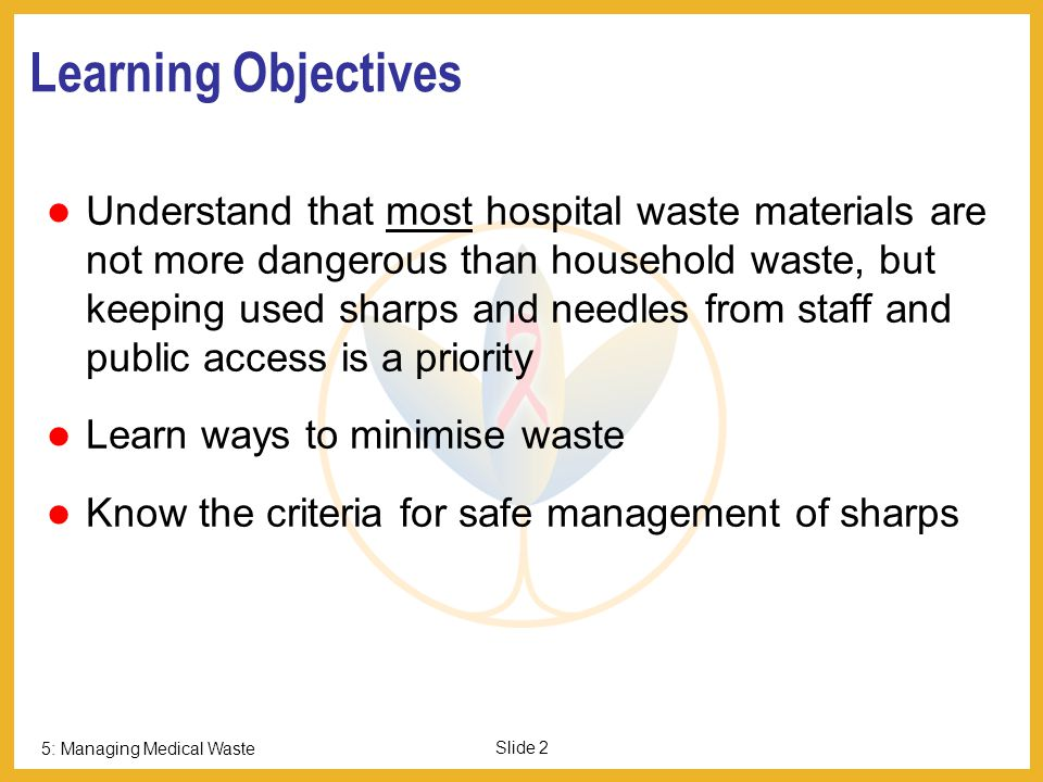 Managing Medical Waste Session 5: Infection Control Basics