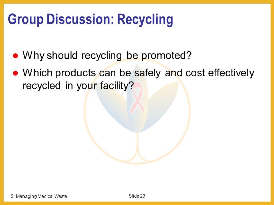 5: Managing Medical Waste Slide 22