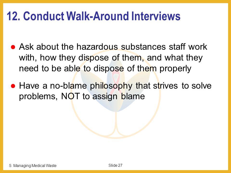 5: Managing Medical Waste Slide 26 11.