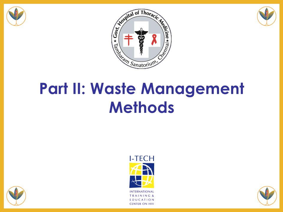 5: Managing Medical Waste Slide 27 12. Conduct Walk-Around Interviews Ask about the hazardous substances staff work with, how they dispose of them, an
