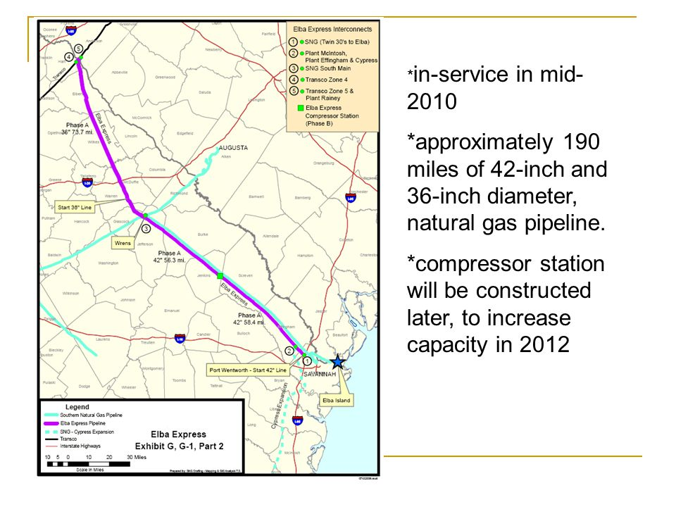* in-service in mid- 2010 *approximately 190 miles of 42-inch and 36-inch diameter, natural gas pipeline.