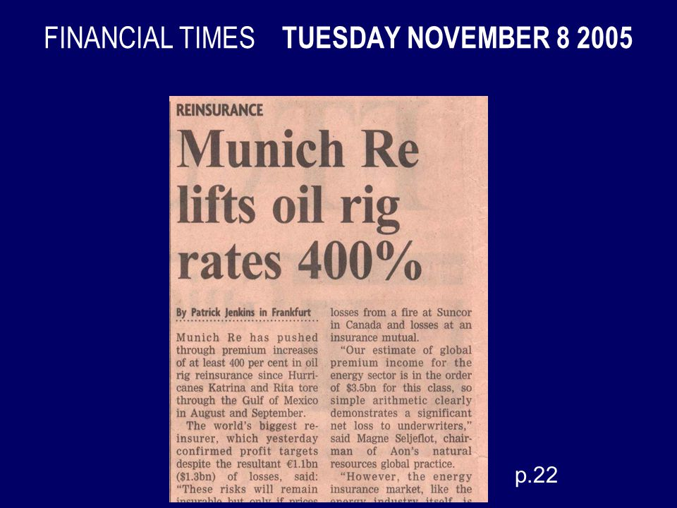FINANCIAL TIMES TUESDAY NOVEMBER 8 2005 p.22