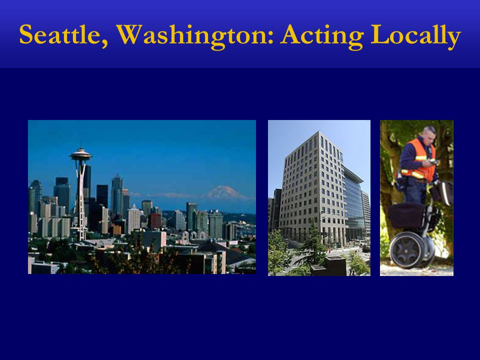 Seattle, Washington: Acting Locally