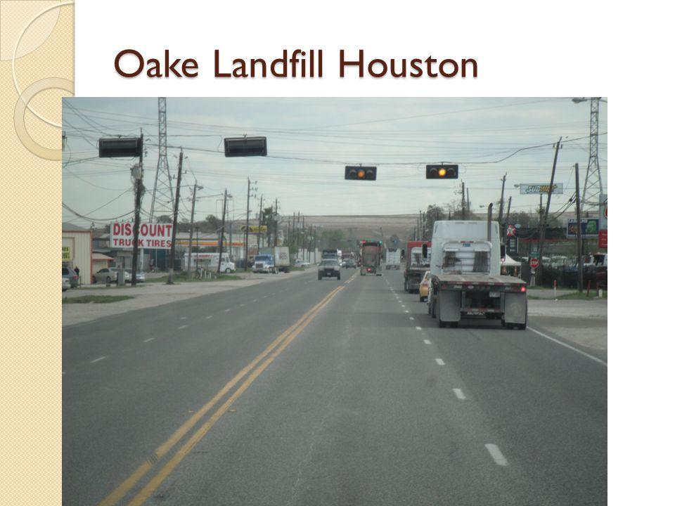 Oake Landfill Houston