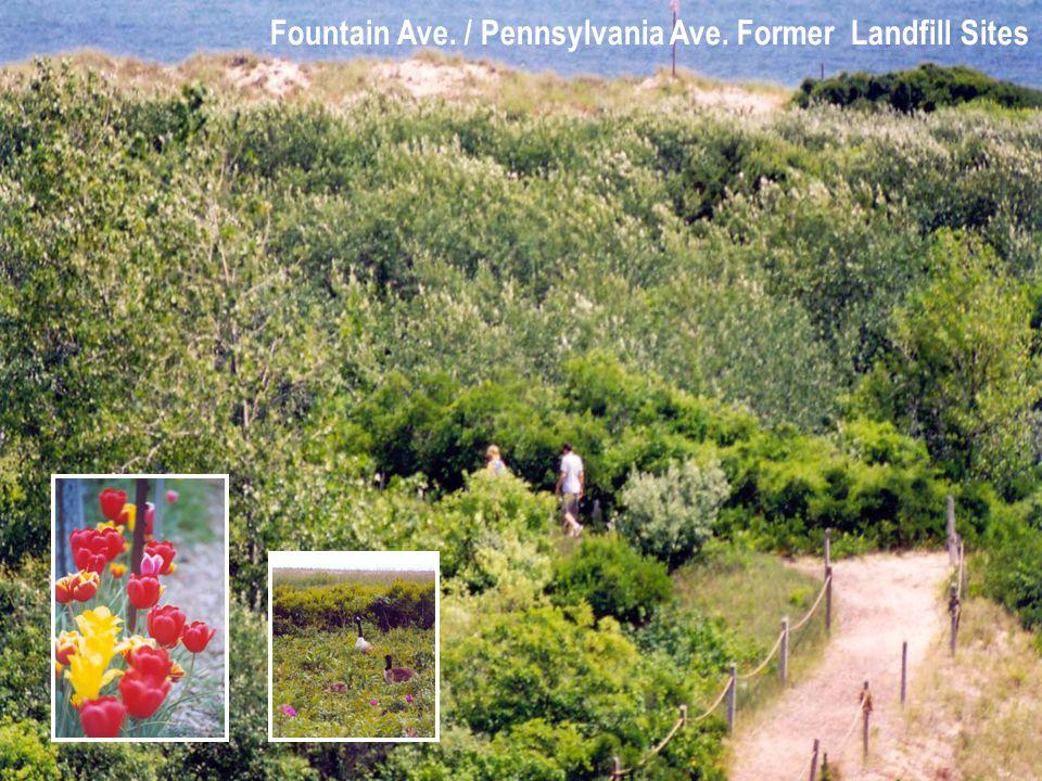 Fountain Ave. / Pennsylvania Ave. Former Landfill Sites