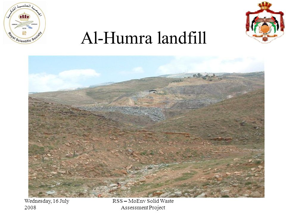 Wednesday, 16 July 2008 RSS – MoEnv Solid Waste Assessment Project Al-Humra landfill