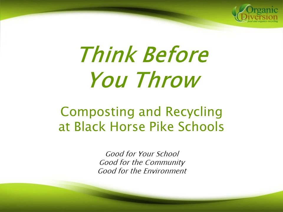 Why Should you Compost and Recycle at your School.