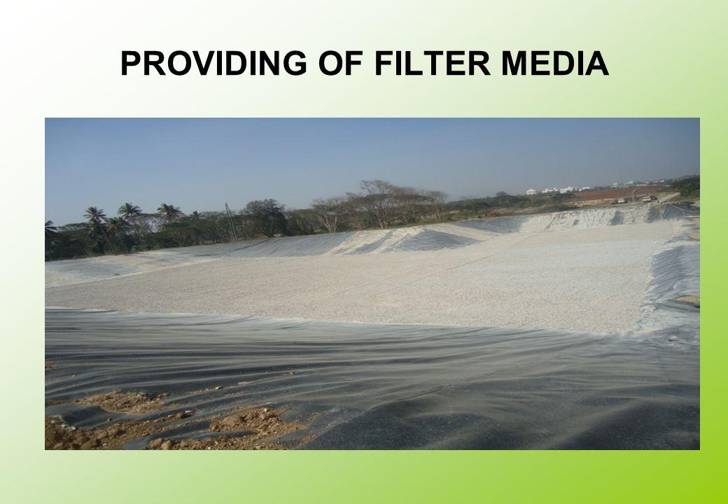 PROVIDING OF FILTER MEDIA
