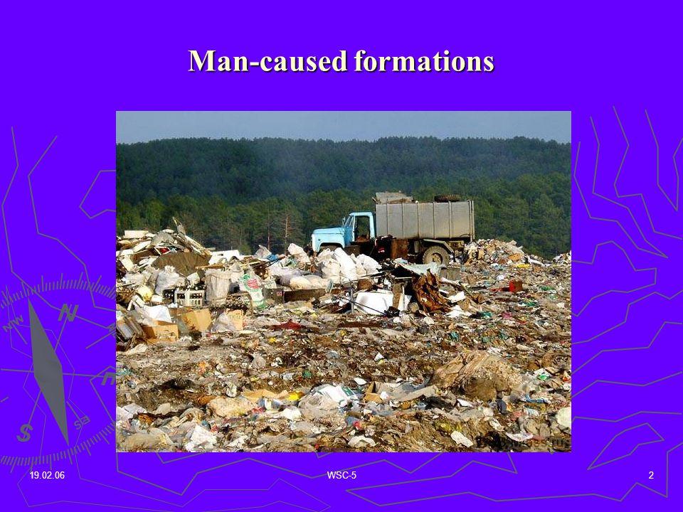 19.02.06WSC-53 Objects for investigation 1.Illegal dump Bezenchuk 2.Modern, well-run landfill Kinel 3.Poorly run landfill Otradniy