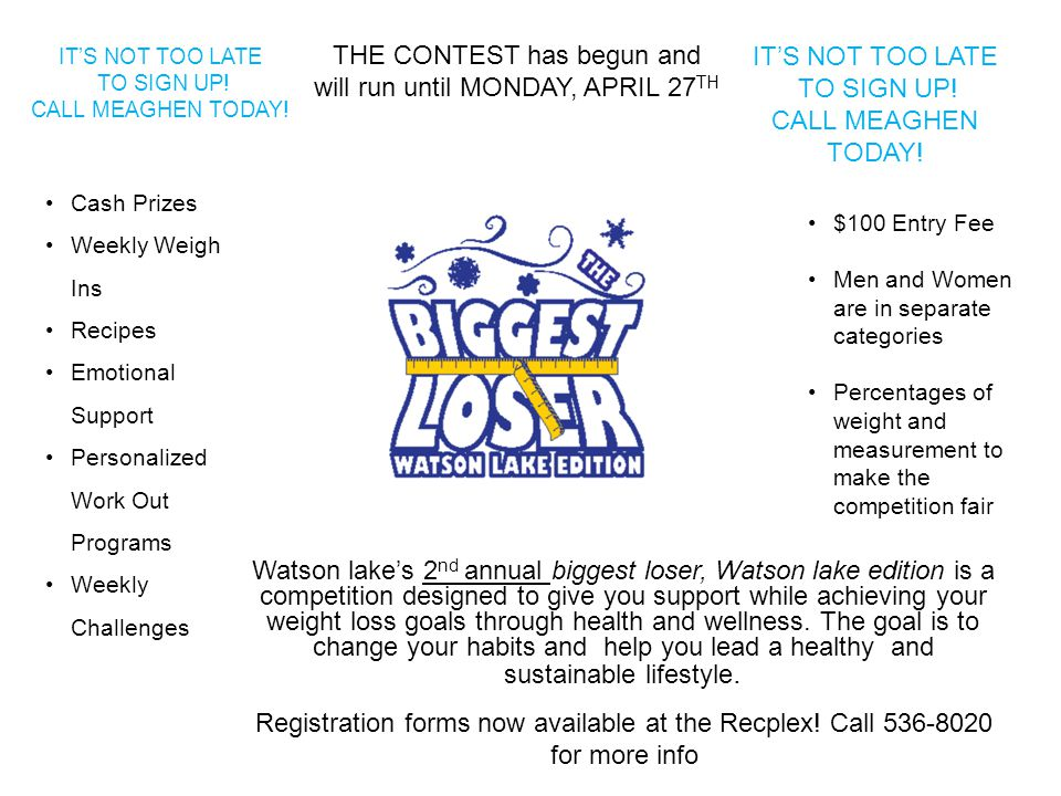 Watson lake's 2 nd annual biggest loser, Watson lake edition is a competition designed to give you support while achieving your weight loss goals through health and wellness.