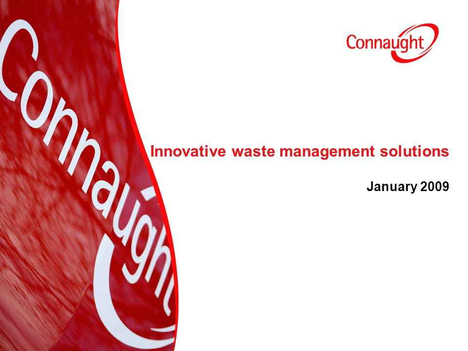 2 Innovative waste management solutions January 2009
