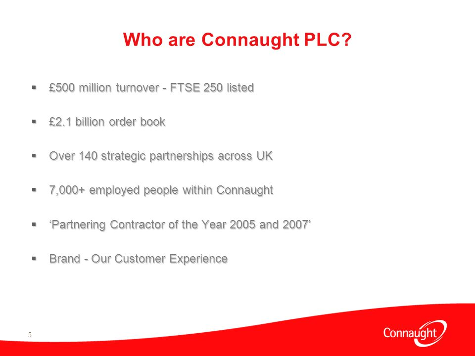 5 Who are Connaught PLC.