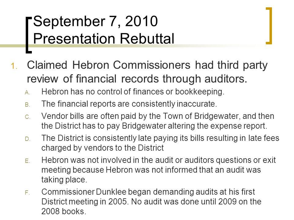 September 7, 2010 Presentation Rebuttal 1.