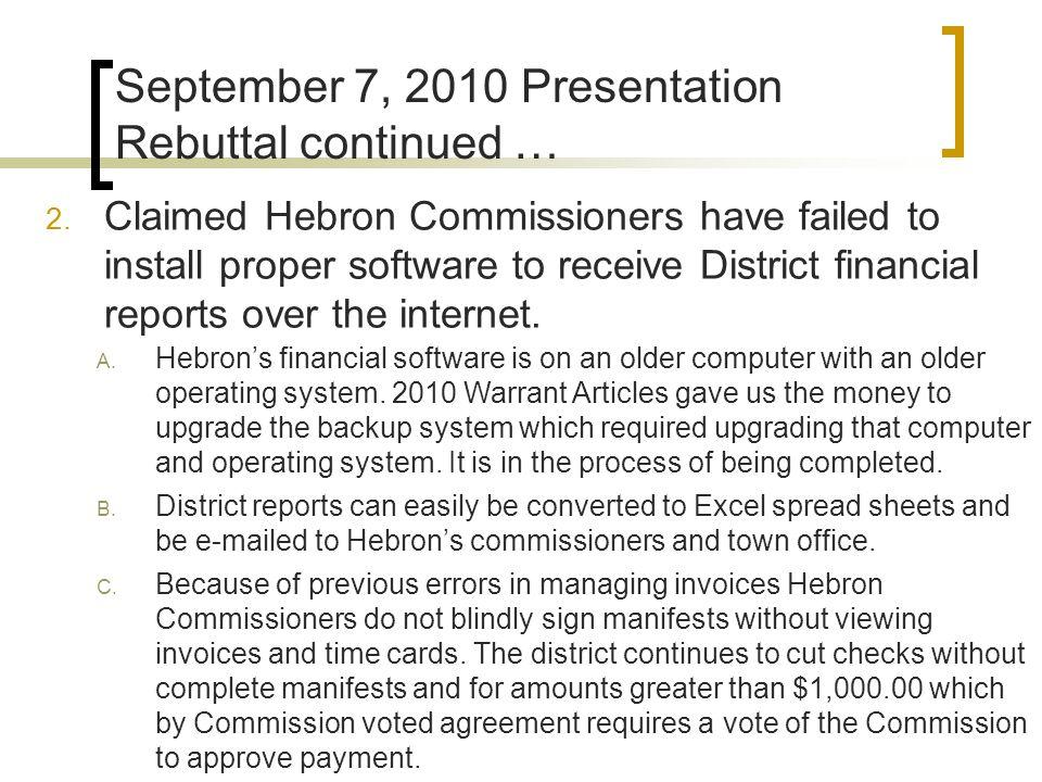 September 7, 2010 Presentation Rebuttal continued … 2.