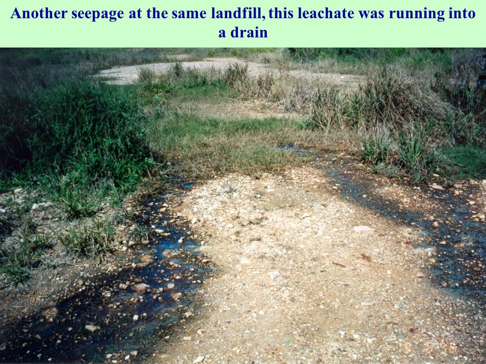Another seepage at the same landfill, this leachate was running into a drain