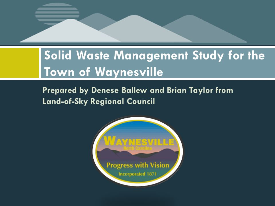 Cost-effectiveness of Solid Waste Program, Yard Waste  Yard waste is the most expensive service in the Town's Solid Waste Program  High labor and equipment costs