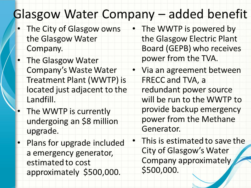 Glasgow Water Company – added benefit The City of Glasgow owns the Glasgow Water Company.