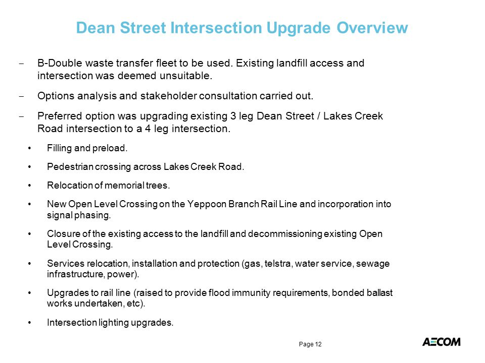 Dean Street Intersection Upgrade Overview Page 12 - B-Double waste transfer fleet to be used.
