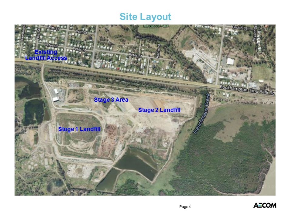 Site Layout Page 4 Existing Landfill Access Stage 1 Landfill Stage 2 Landfill Stage 3 Area