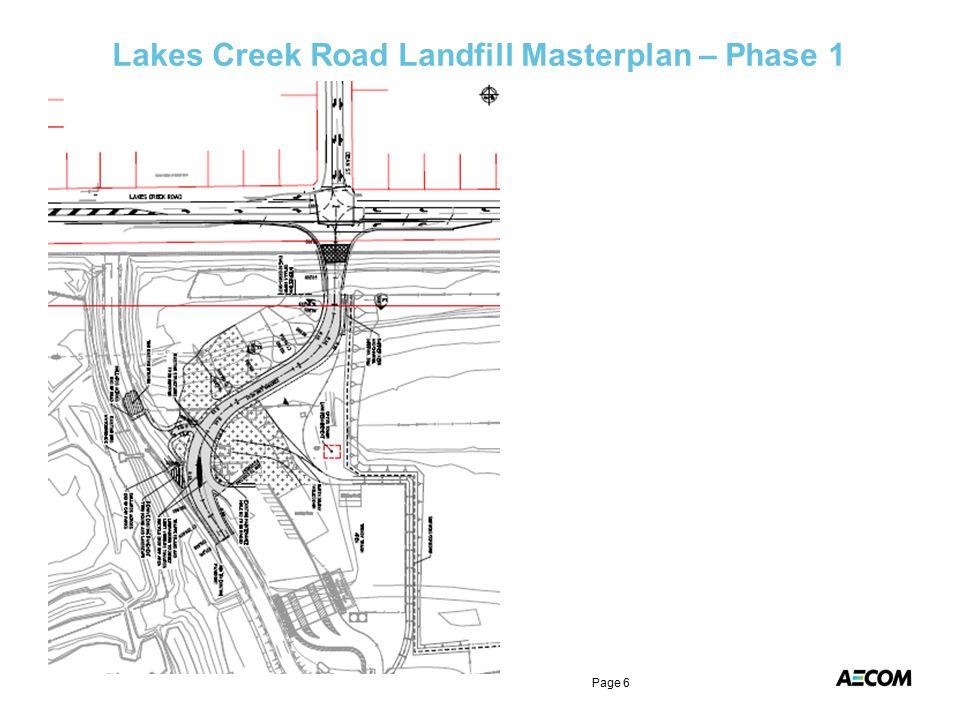 Lakes Creek Road Landfill Masterplan – Phase 1 Page 6