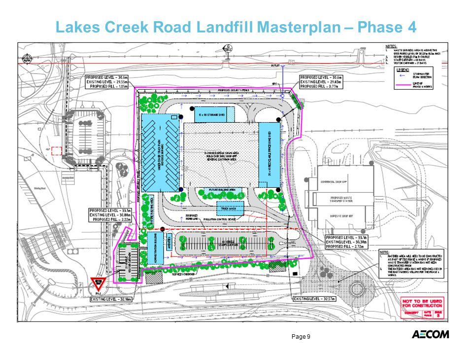 Lakes Creek Road Landfill Masterplan – Phase 4 Page 9