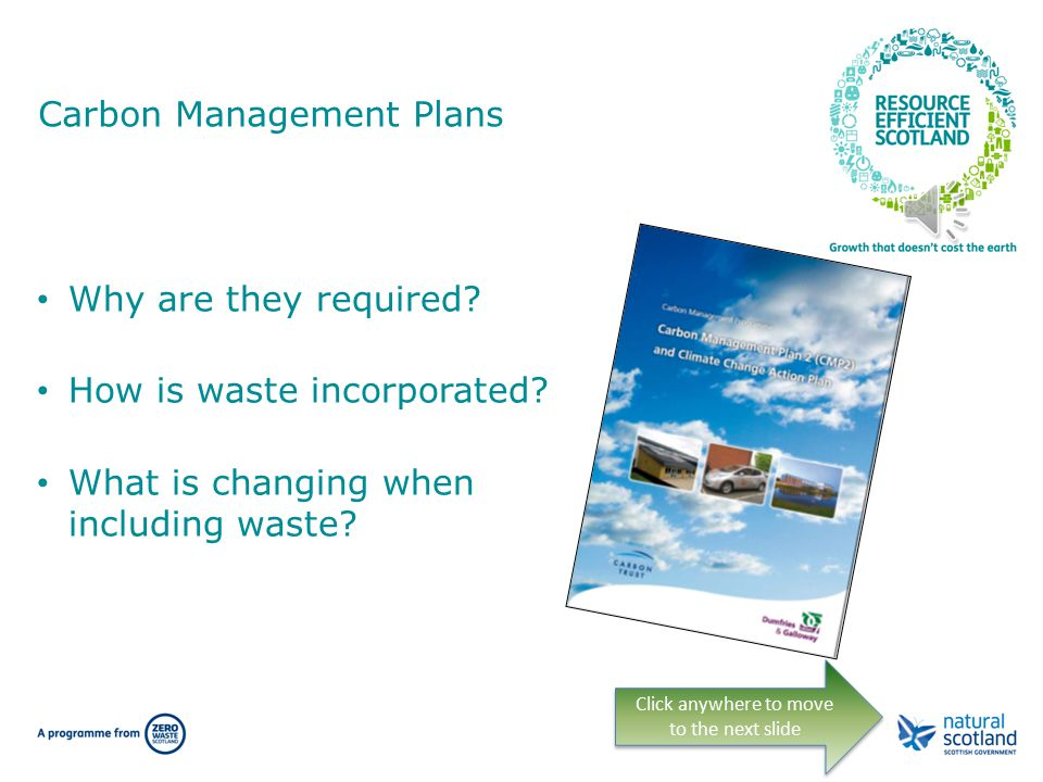 Sustainability Reporting Section 5: Carbon Management Click anywhere to move to the next slide