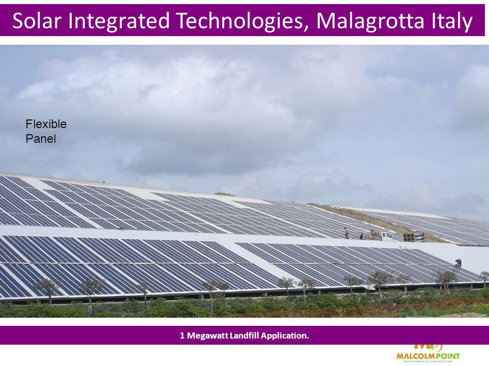 Solar Integrated Technologies, Malagrotta Italy 1 Megawatt Landfill Application. Flexible Panel