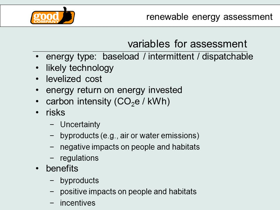 most feasible technologies solar (PV and thermal) wind energy efficiency biomass hydro anaerobic digestion geothermal landfill gas renewable technologies