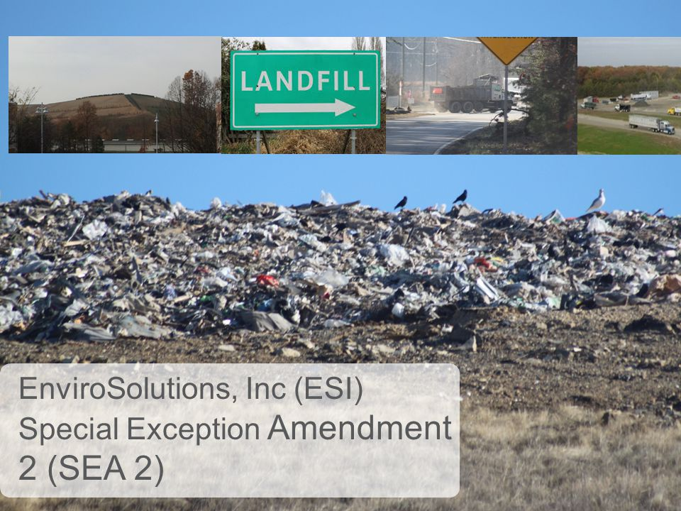 EnviroSolutions, Inc (ESI) Special Exception Amendment 2 (SEA 2)