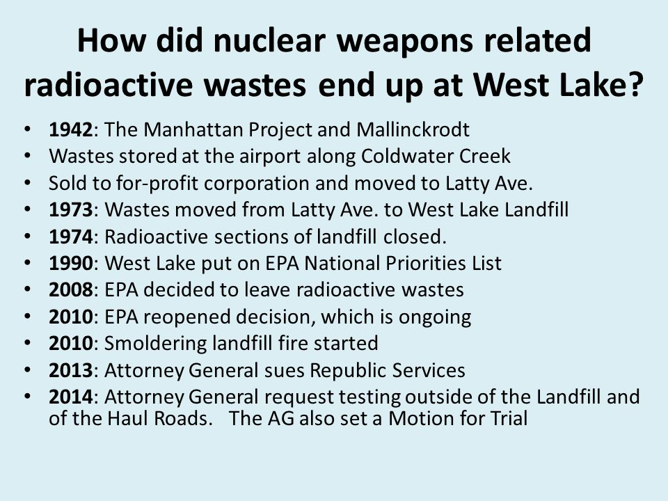 How did nuclear weapons related radioactive wastes end up at West Lake.