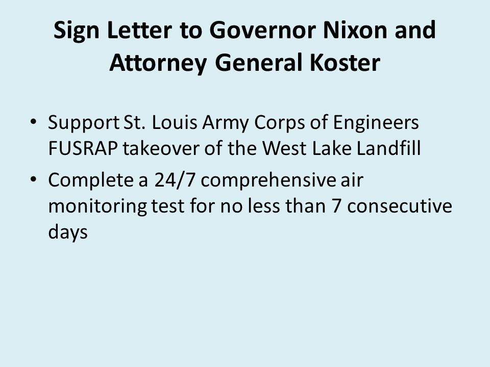 Sign Letter to Governor Nixon and Attorney General Koster Support St.