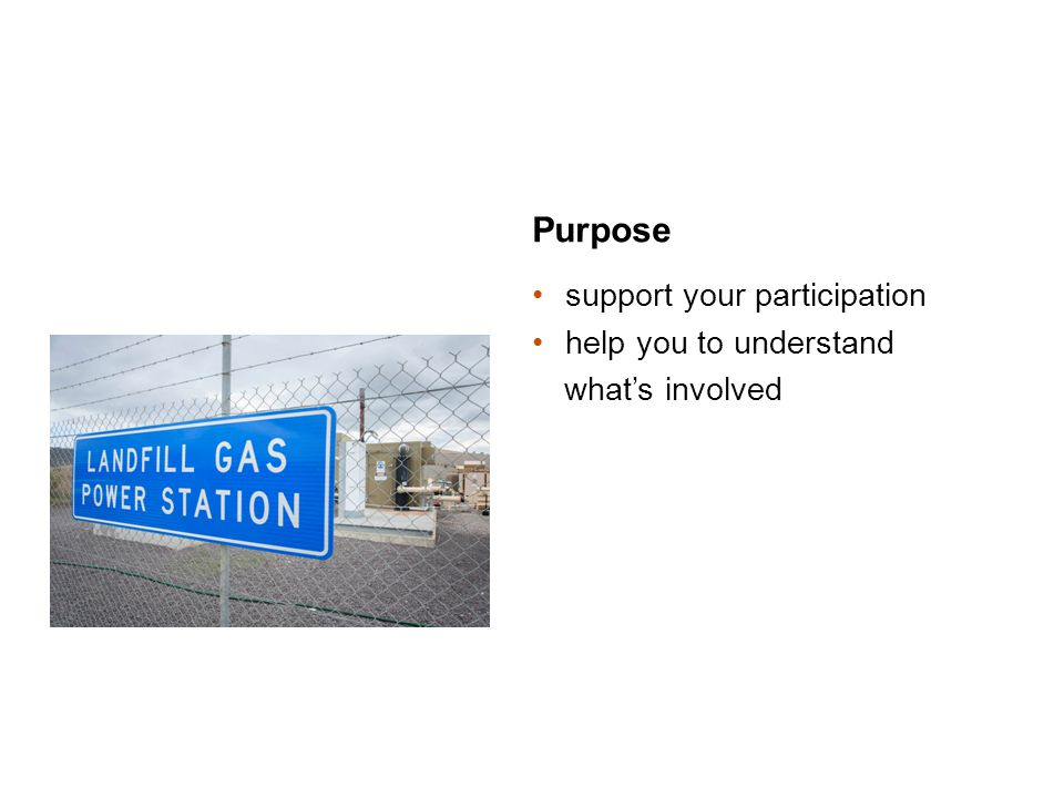 Purpose support your participation help you to understand what's involved